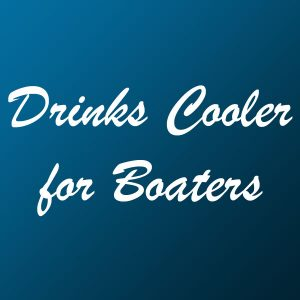 Drinks Cooler Boaters