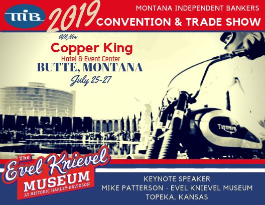 2019 MIB Convention & Tradeshow - Montana Independent Bankers